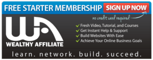 Free starter Membership to Wealthy Affiliate.