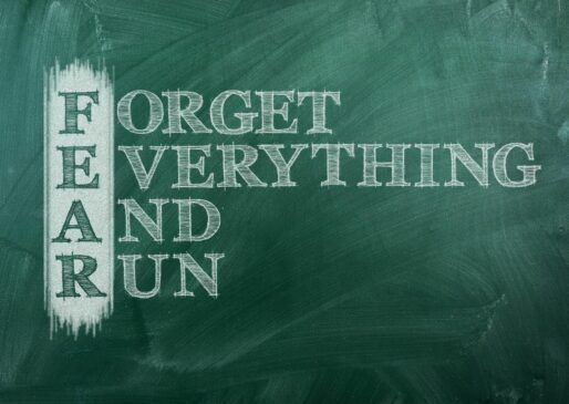 Forget everything and run. Don't Let Fear Hold You Back