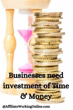Businesses need investment of time and money