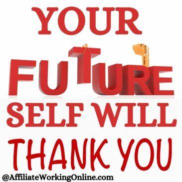 Yoiur future self will thank you