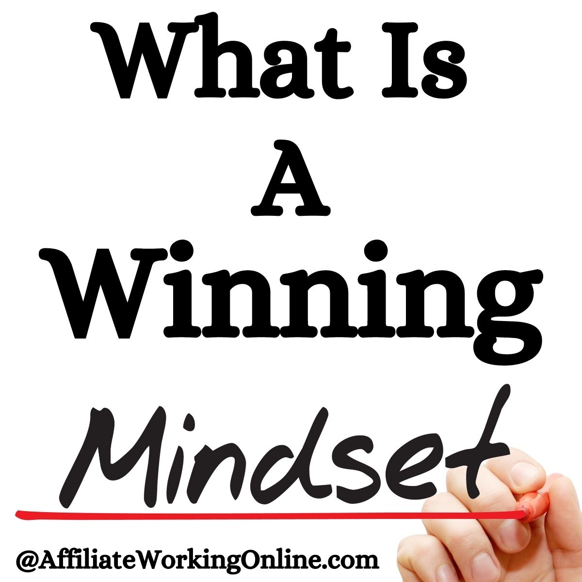 What is a winning mindset