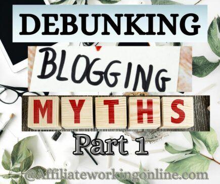 Debunking Blogging Myths Part 1
