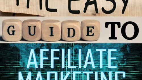The easy guide to Affiliate Marketing