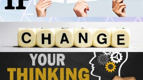 If You Want Success Change Your Thinking