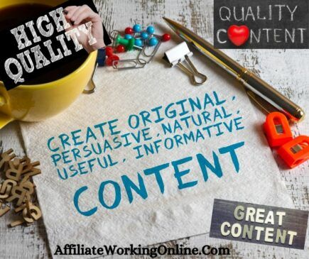 create quality content. 21 Affiliate Marketing Tips for Beginners