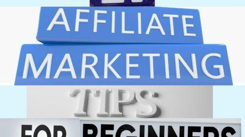 21 Affiliate Marketing Tips for Beginners